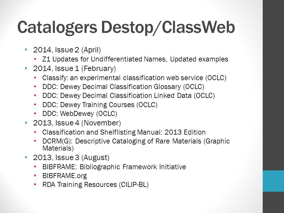 Catalogers Destop/ClassWeb