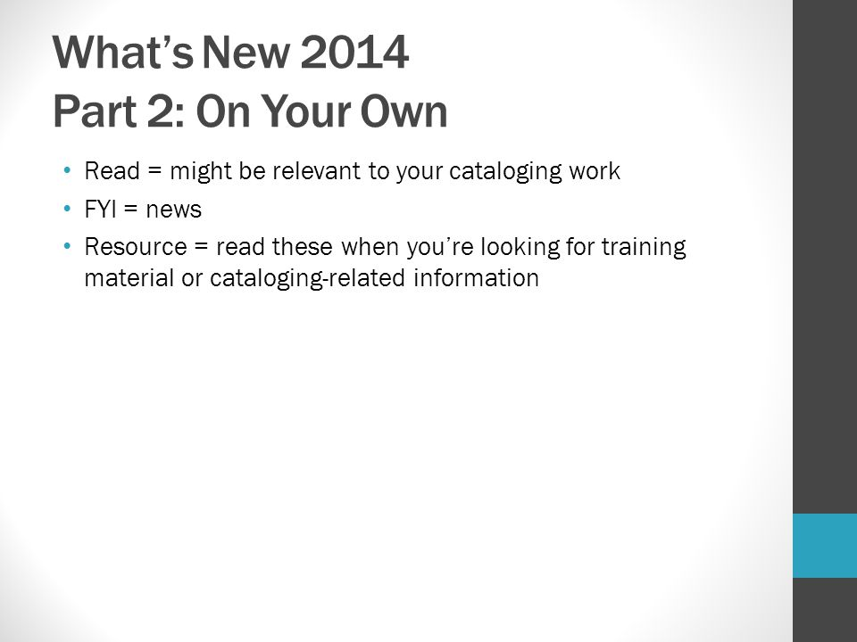 What's New 2014 Part 2: On Your Own