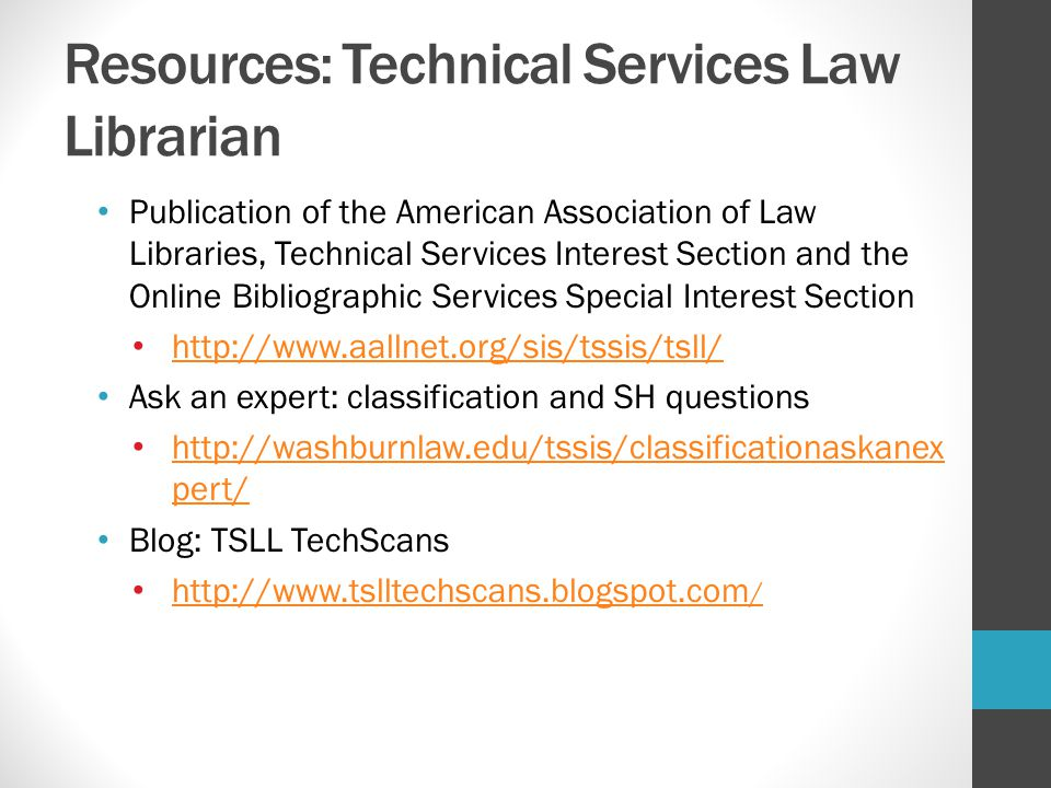 Resources: Technical Services Law Librarian