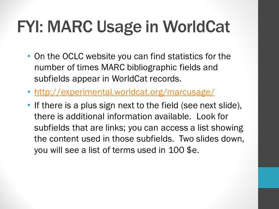 FYI: MARC Usage in WorldCat