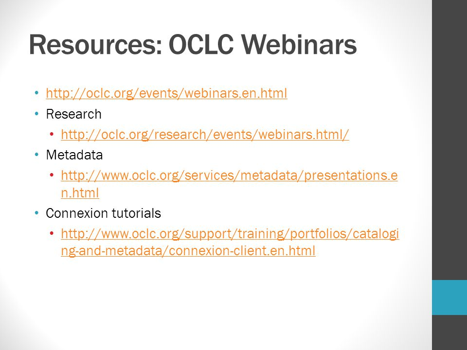 Resources: OCLC Webinars