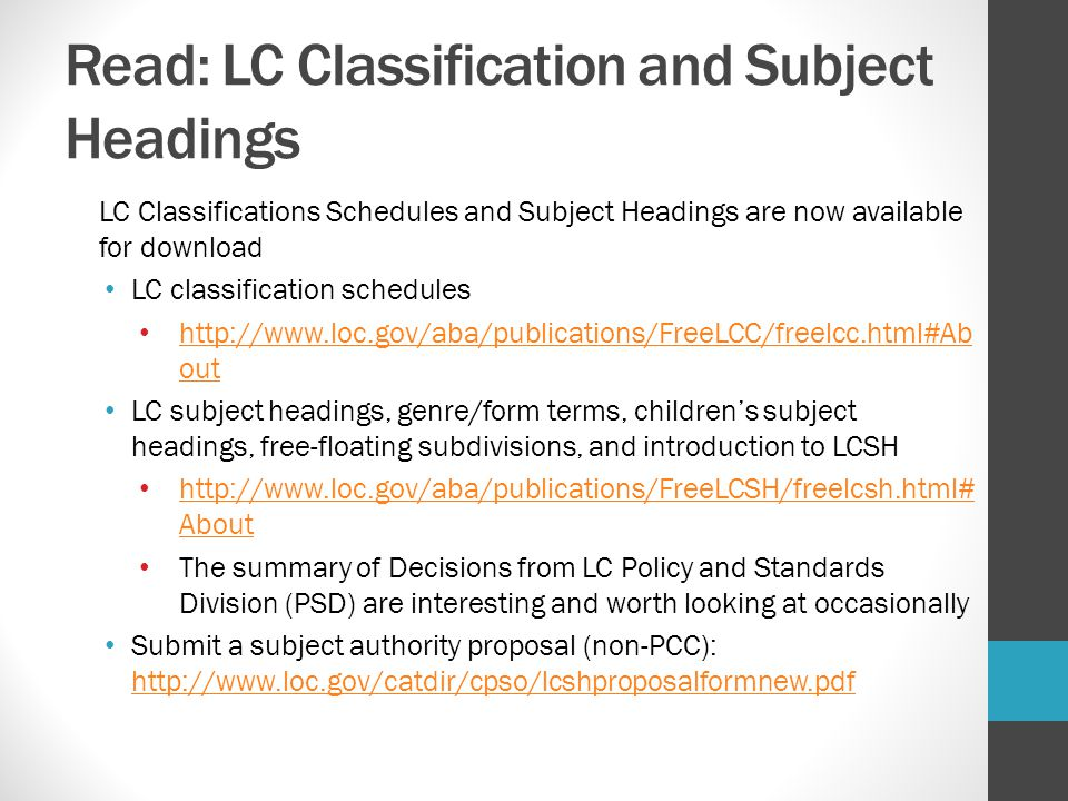 Read: LC Classification and Subject Headings