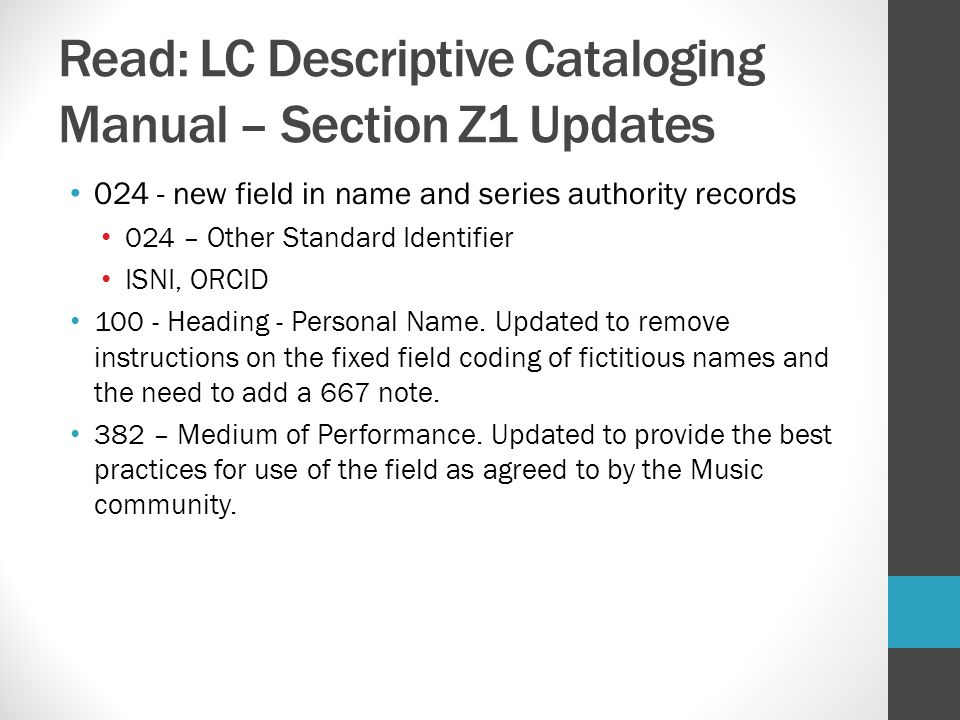 Read: LC Descriptive Cataloging Manual – Section Z1 Updates