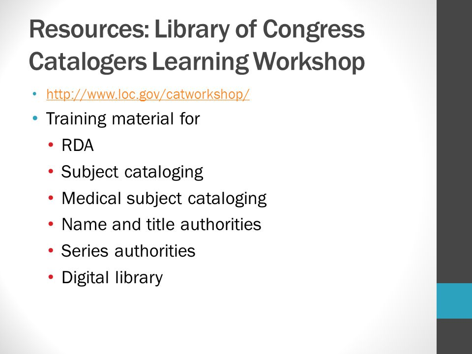 Resources: Library of Congress Catalogers Learning Workshop