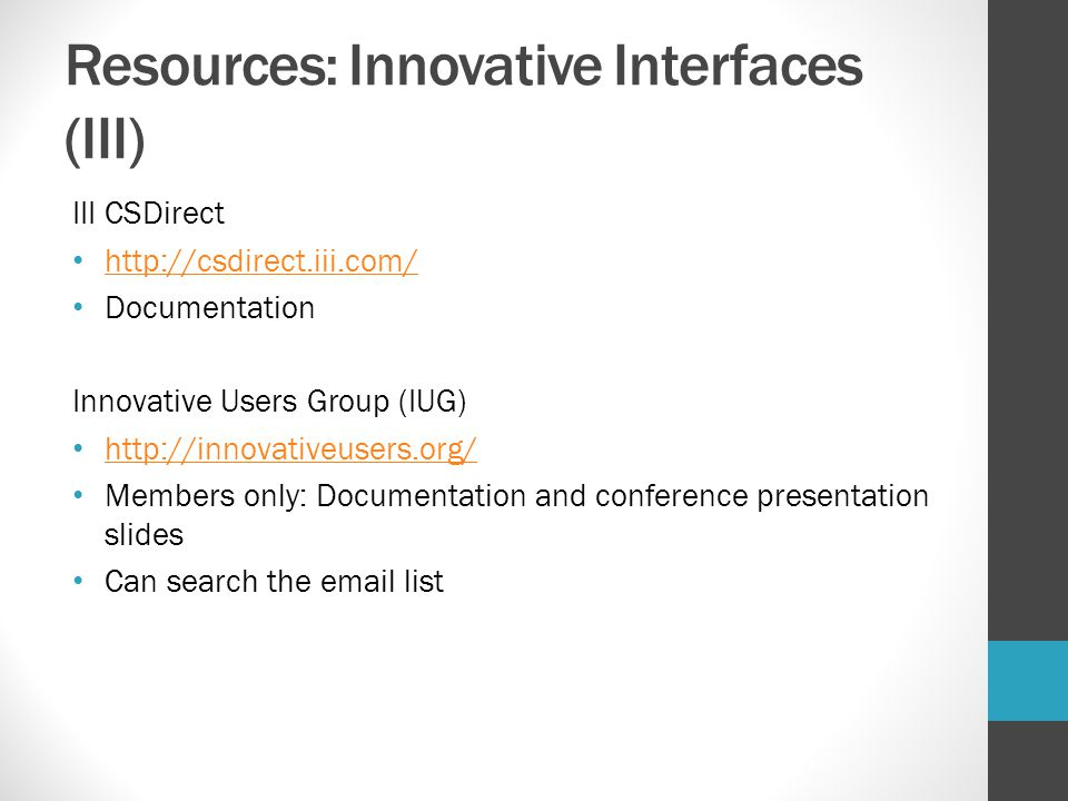 Resources: Innovative Interfaces (III)