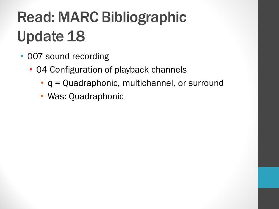 Read: MARC Bibliographic Update 18