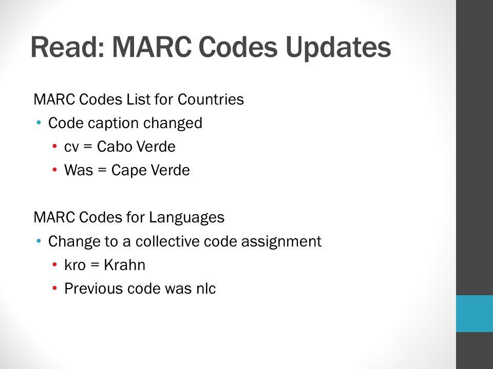 Read: MARC Codes Updates
