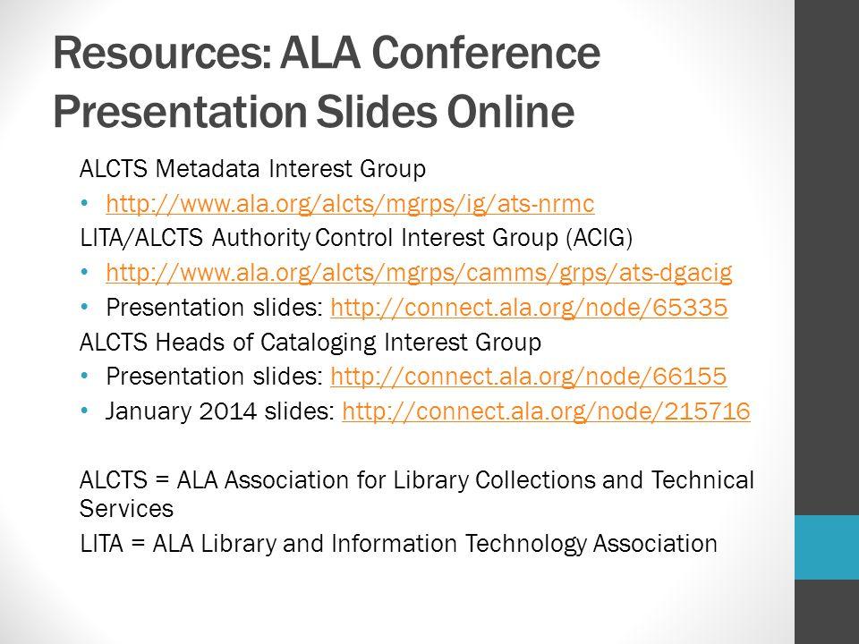 Resources: ALA Conference Presentation Slides Online