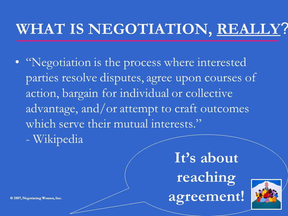 WHAT IS NEGOTIATION, REALLY
