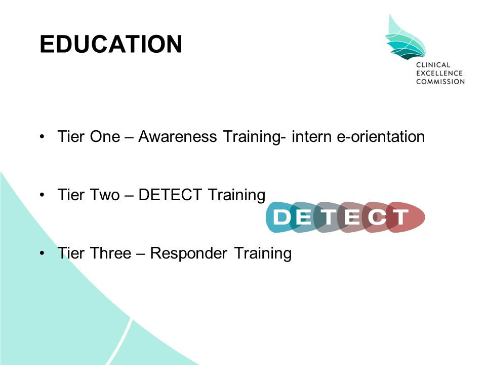 EDUCATION Tier One – Awareness Training- intern e-orientation