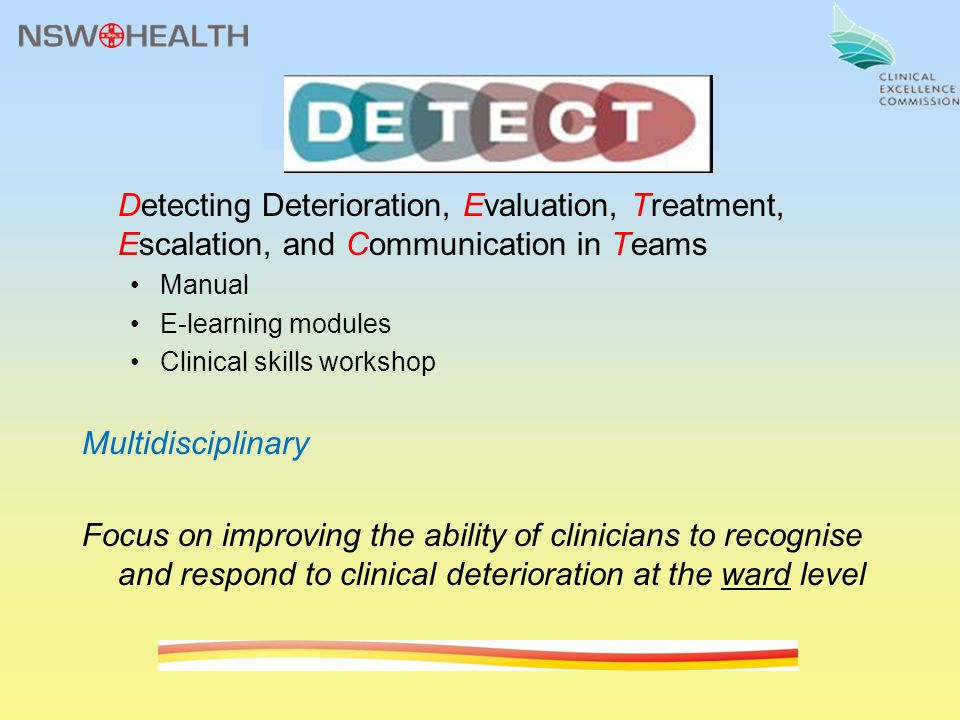 Detecting Deterioration, Evaluation, Treatment, Escalation, and Communication in Teams