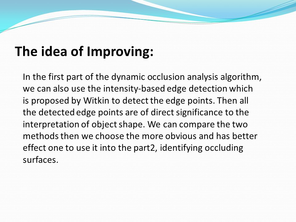 The idea of Improving: