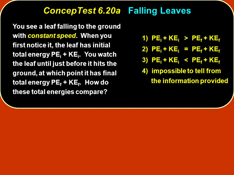 ConcepTest 6.20a Falling Leaves