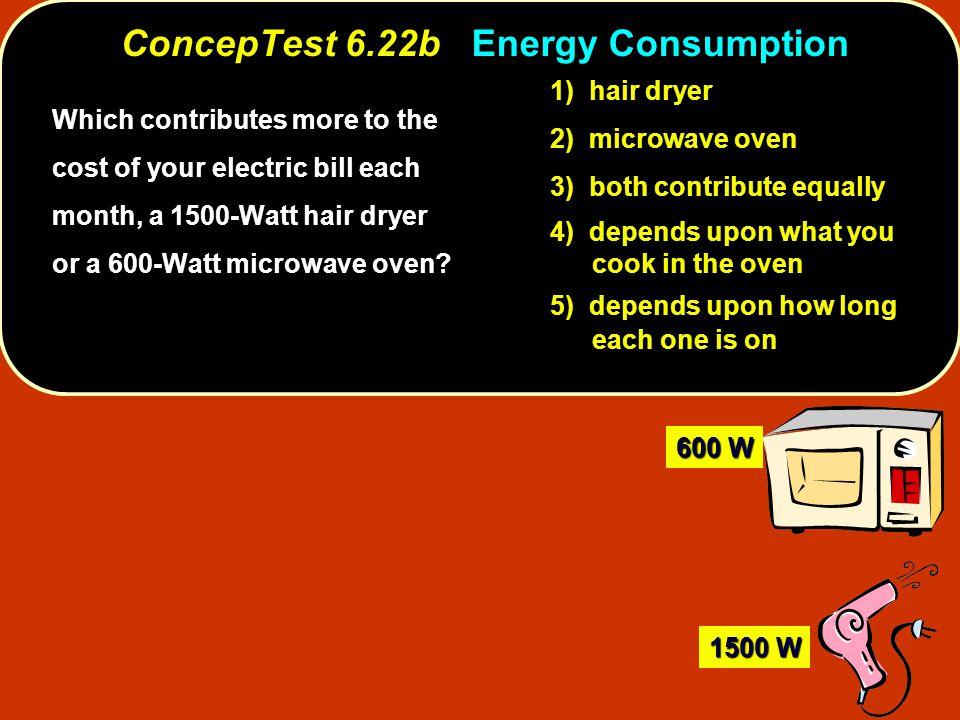 ConcepTest 6.22b Energy Consumption