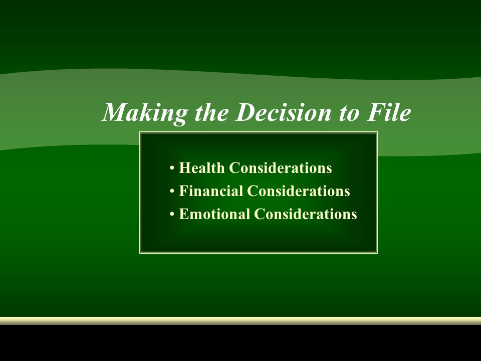 Making the Decision to File