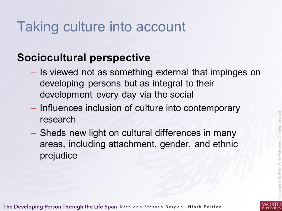Taking culture into account
