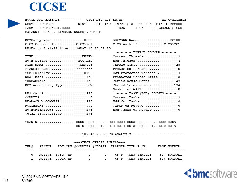 CICSE BOOLE AND BABBAGE---------- CICS DB2 RCT ENTRY ------------- RX AVAILABLE.