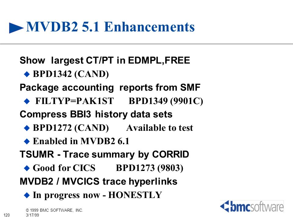 MVDB2 5.1 Enhancements Show largest CT/PT in EDMPL,FREE BPD1342 (CAND)