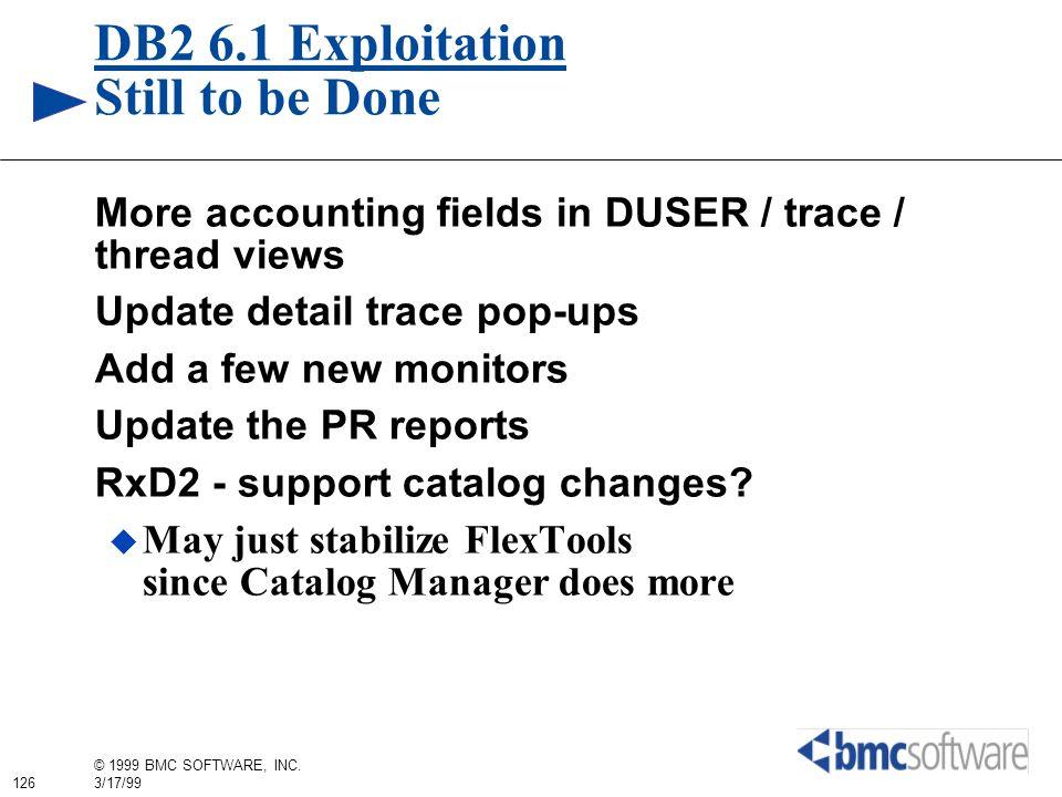 DB2 6.1 Exploitation Still to be Done