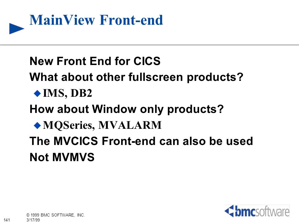 MainView Front-end New Front End for CICS