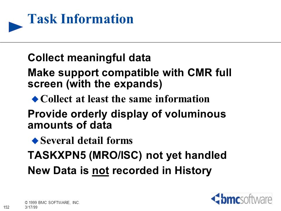 Task Information Collect meaningful data