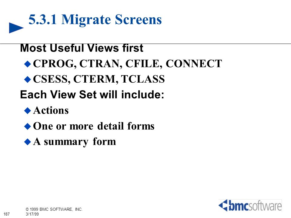 5.3.1 Migrate Screens Most Useful Views first