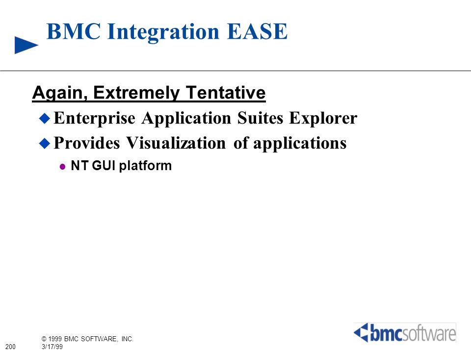 BMC Integration EASE Again, Extremely Tentative