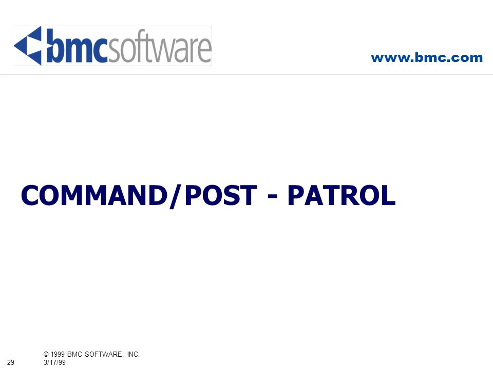 COMMAND/POST - PATROL So, let's take a look in a little more detail at some of the plans for COMMAND/POST and PATROL.