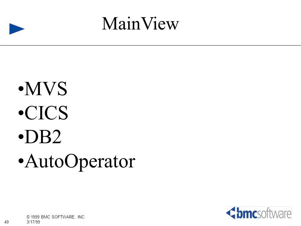 MainView MVS CICS DB2 AutoOperator