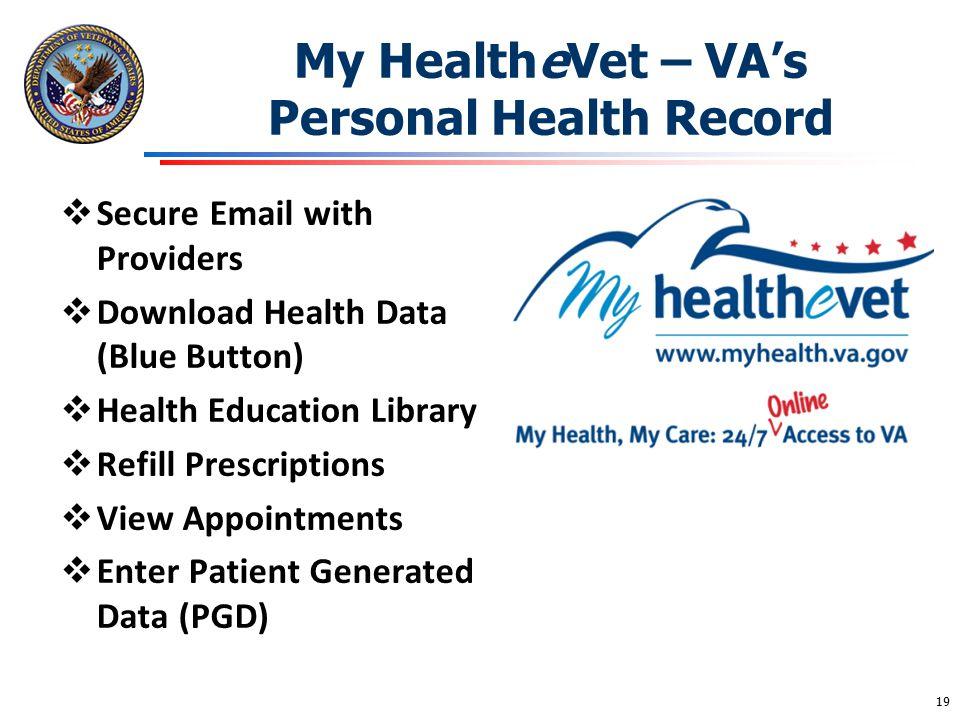 My HealtheVet – VA's Personal Health Record