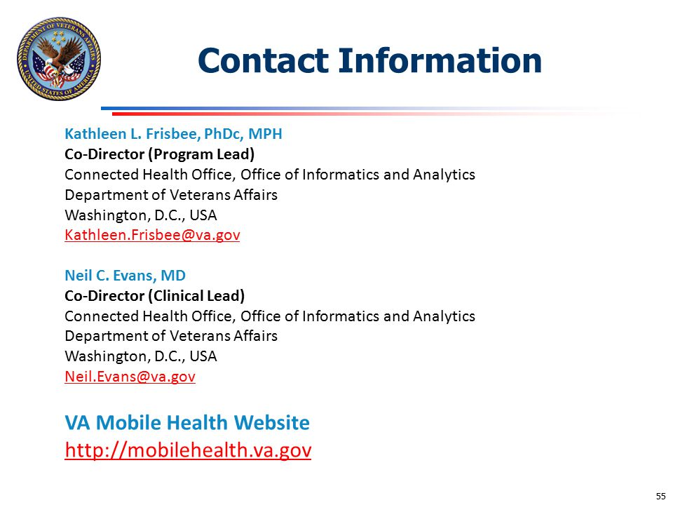 Contact Information Kathleen L. Frisbee, PhDc, MPH Co-Director (Program Lead) Connected Health Office, Office of Informatics and Analytics.
