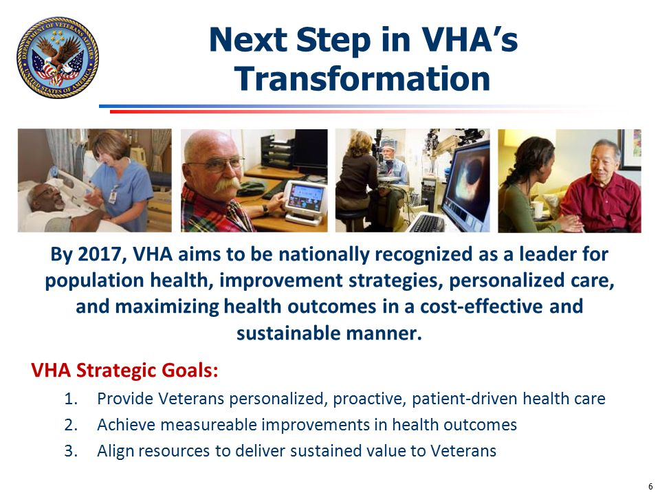 Next Step in VHA's Transformation