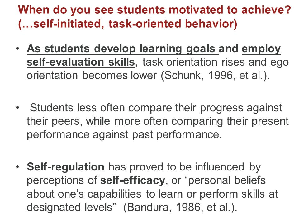 When do you see students motivated to achieve