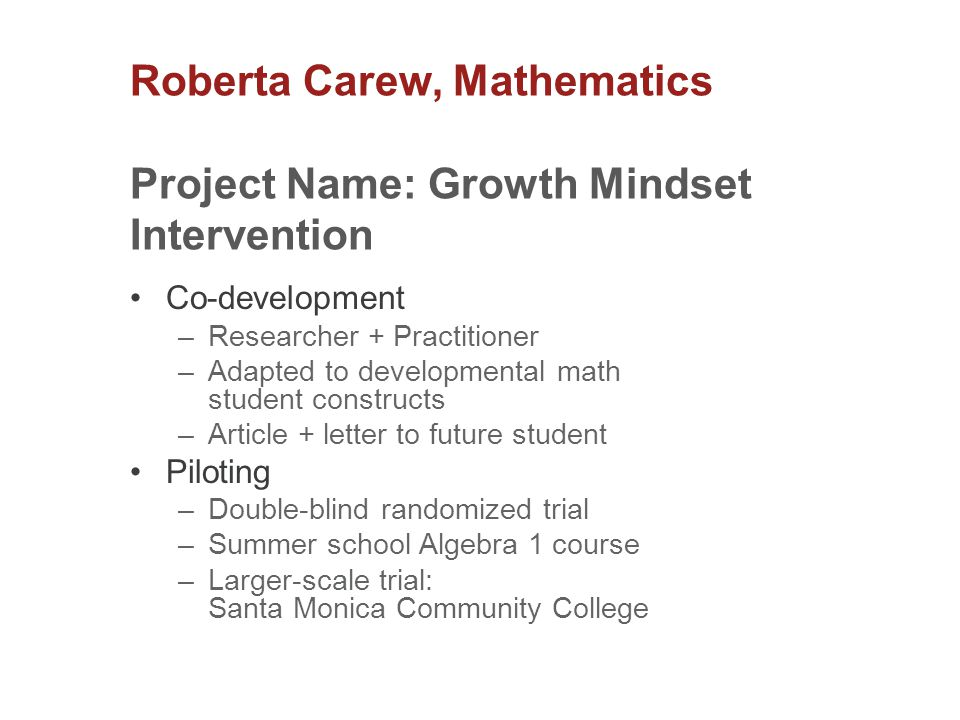 Roberta Carew, Mathematics Project Name: Growth Mindset Intervention