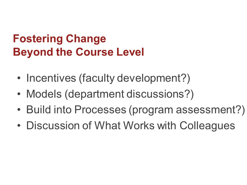 Fostering Change Beyond the Course Level
