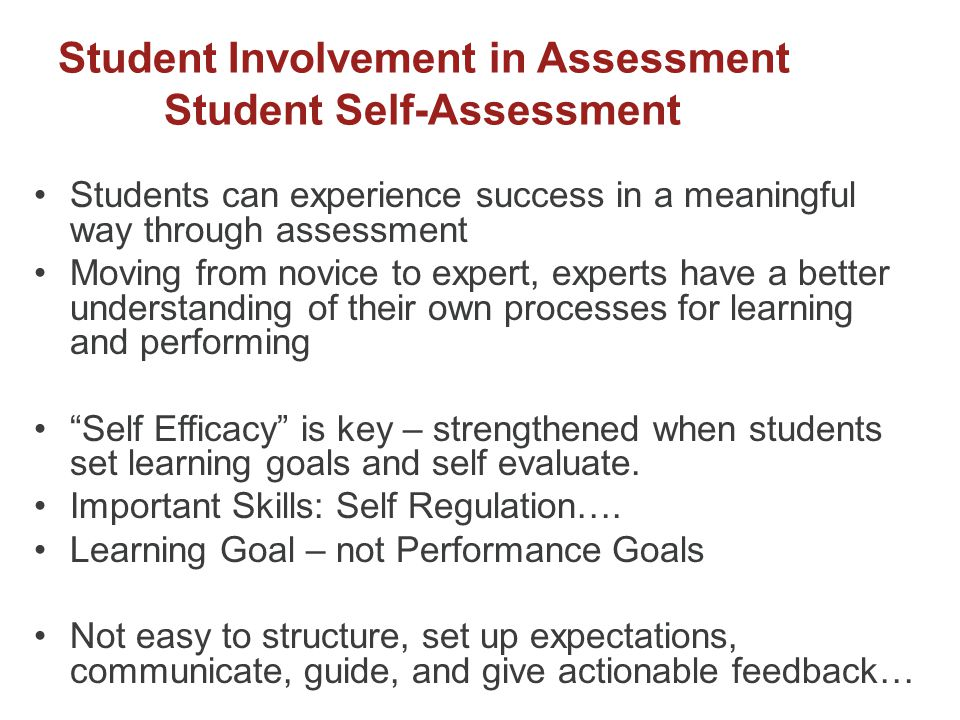 Student Involvement in Assessment Student Self-Assessment