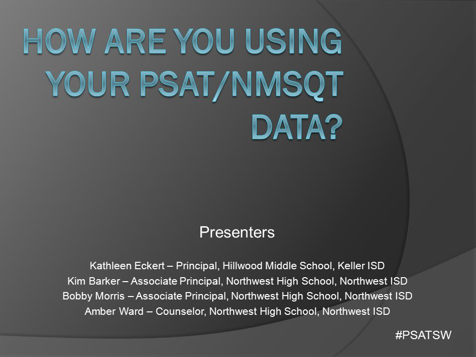 How Are You Using Your PSAT/NMSQT Data