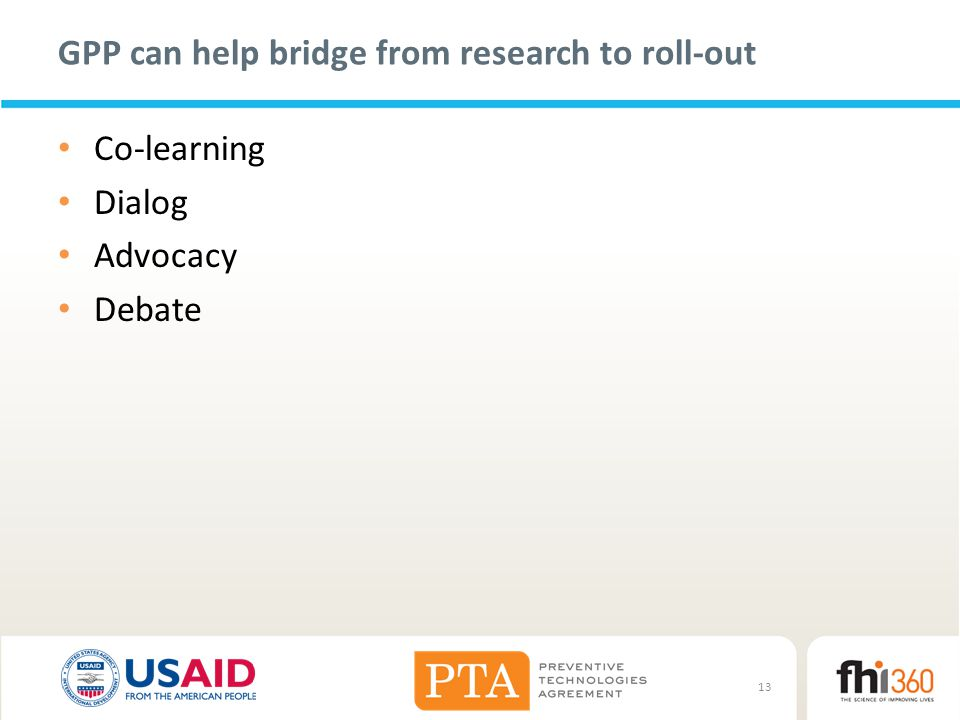 GPP can help bridge from research to roll-out