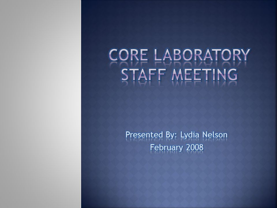 Core Laboratory staff meeting