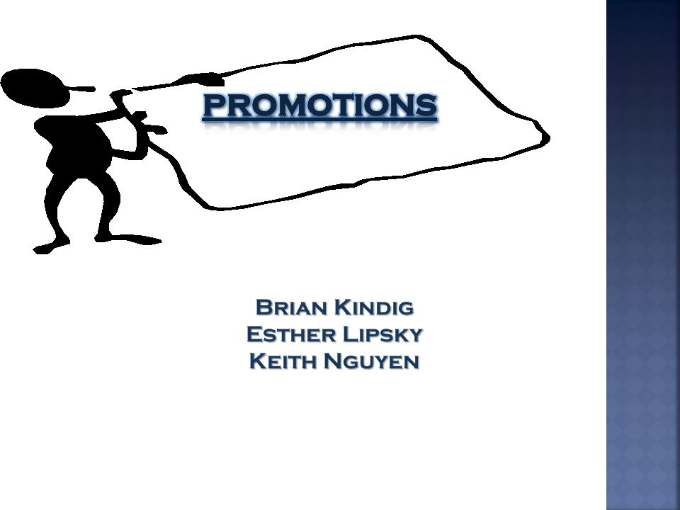 Promotions Brian Kindig Esther Lipsky Keith Nguyen