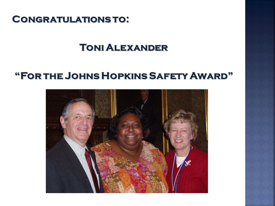 For the Johns Hopkins Safety Award
