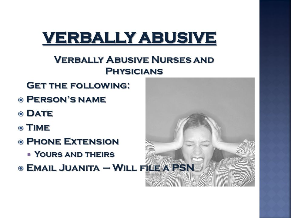 Verbally Abusive Nurses and Physicians