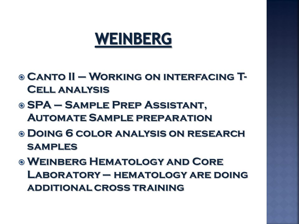 Weinberg Canto II – Working on interfacing T- Cell analysis