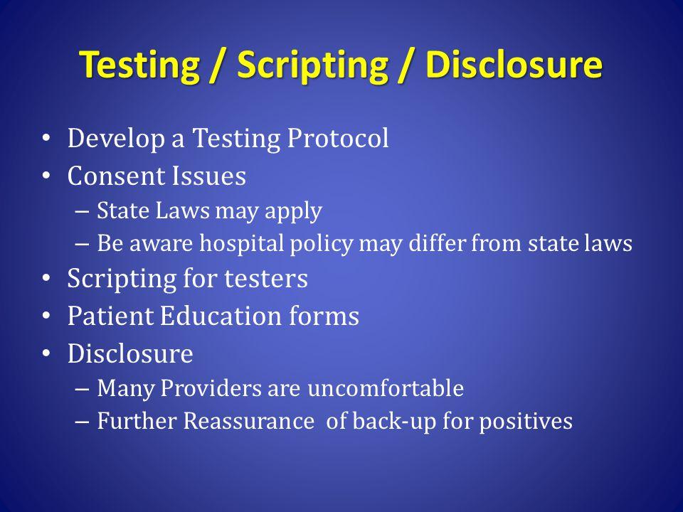 Testing / Scripting / Disclosure