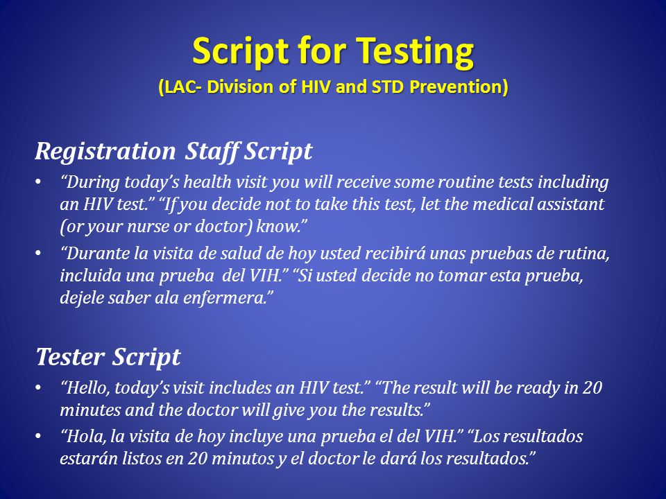 Script for Testing (LAC- Division of HIV and STD Prevention)