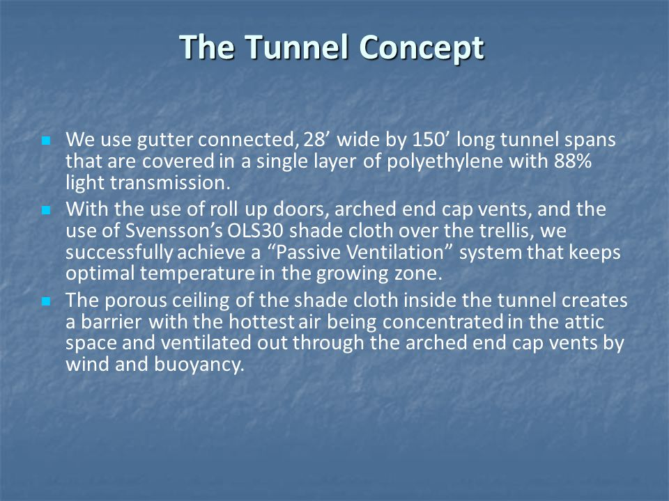 The Tunnel Concept