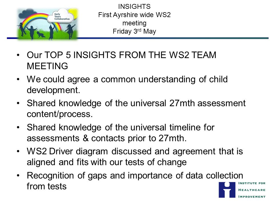 INSIGHTS First Ayrshire wide WS2 meeting Friday 3rd May