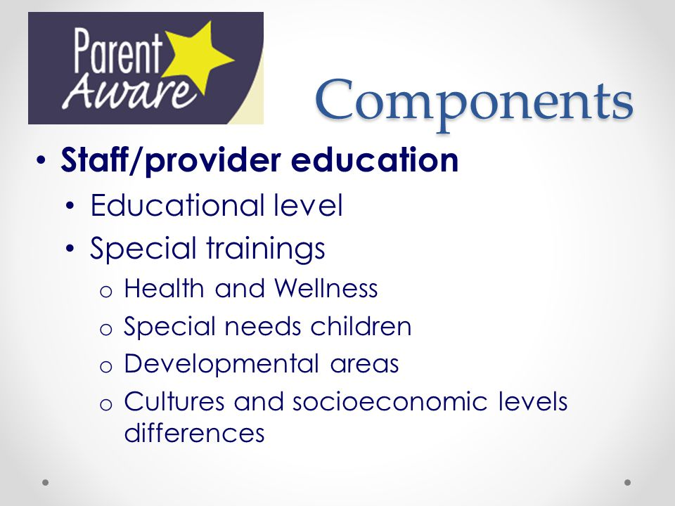Components Staff/provider education Educational level