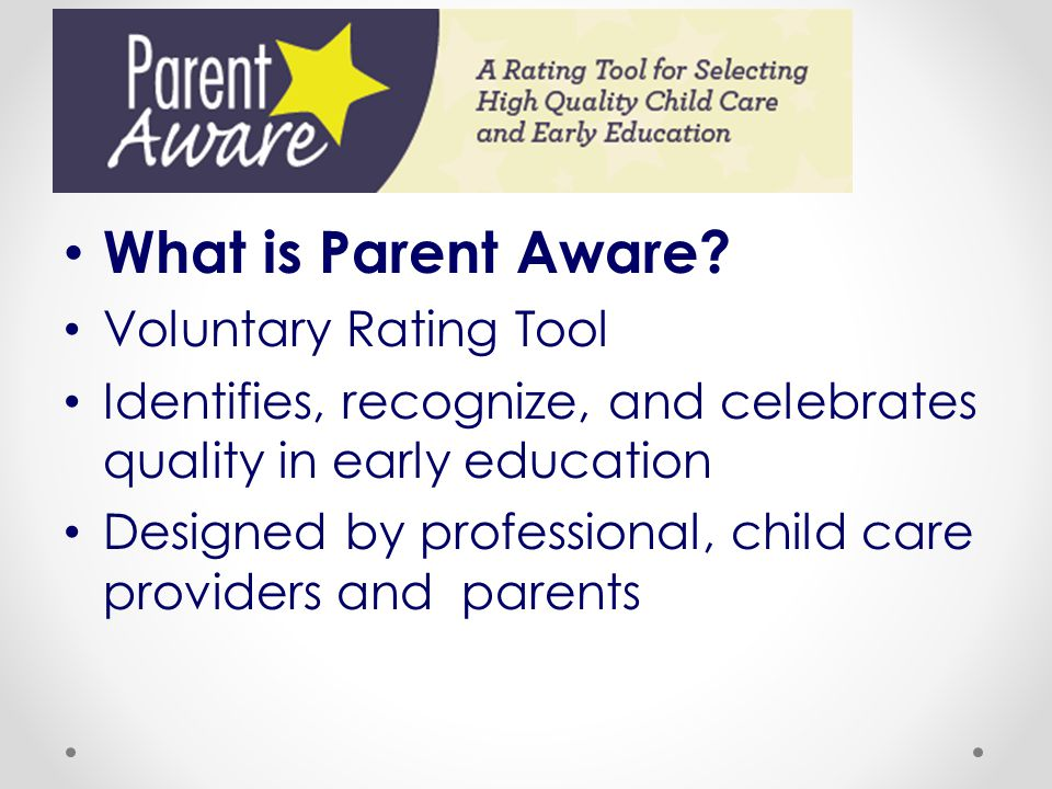 What is Parent Aware Voluntary Rating Tool
