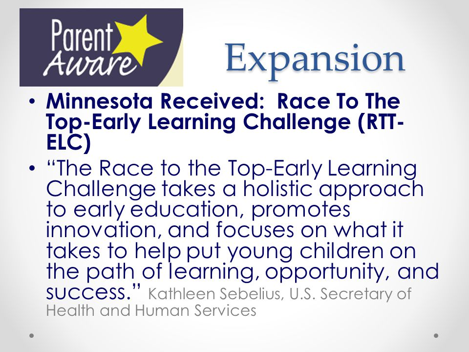 Expansion Minnesota Received: Race To The Top-Early Learning Challenge (RTT-ELC)